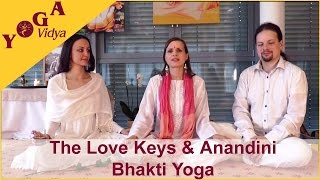 The Love Keys & Anandini - Bhakti Yoga bei Yoga Vidya