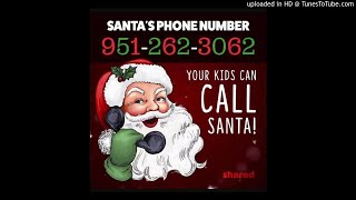 You can call Santa's Hotline!