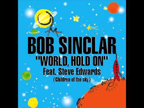 letra bob sinclair hold: