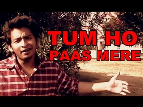 How to sing Tum Ho in front of a Girl