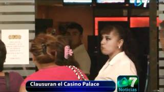 Clausuran el casino PALACE