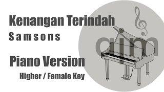 Download Lagu Kenangan Terindah Samsons Karaoke Piano Female Key Gratis STAFABAND