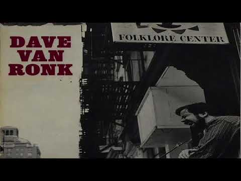 Dave Van Ronk - Oh What A Beautiful City