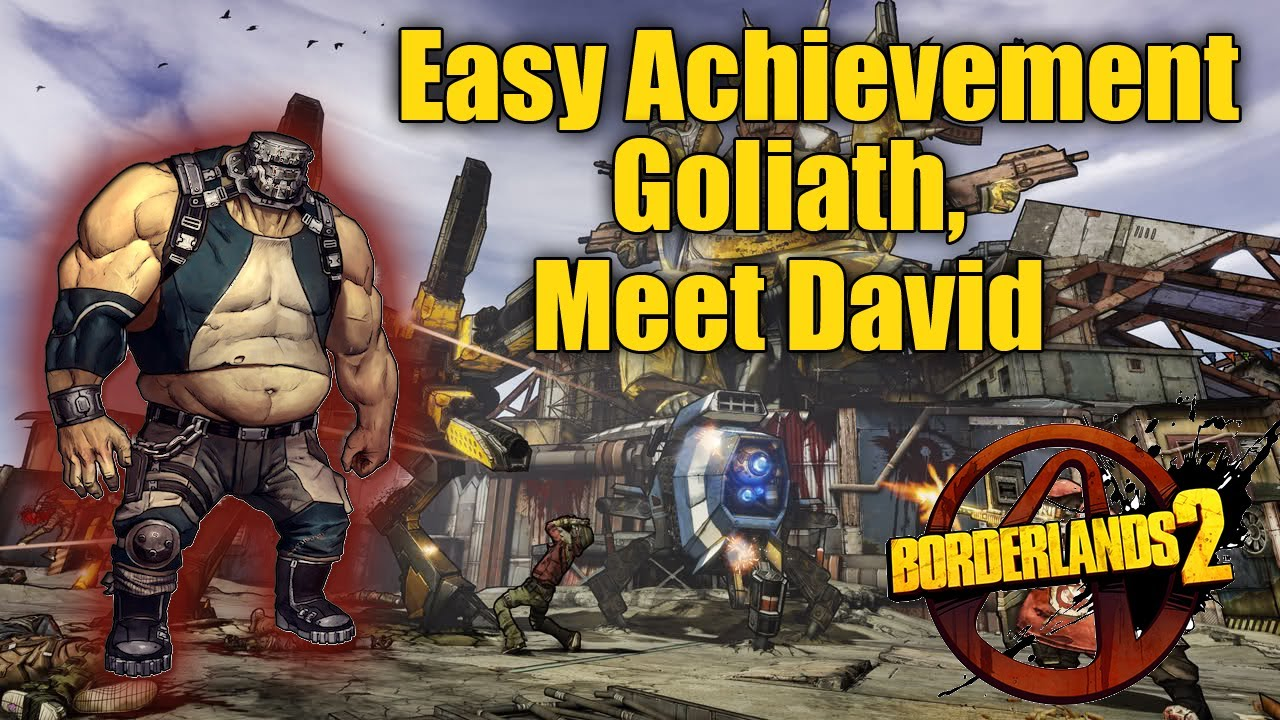 borderlands 2 easy goliath meet david
