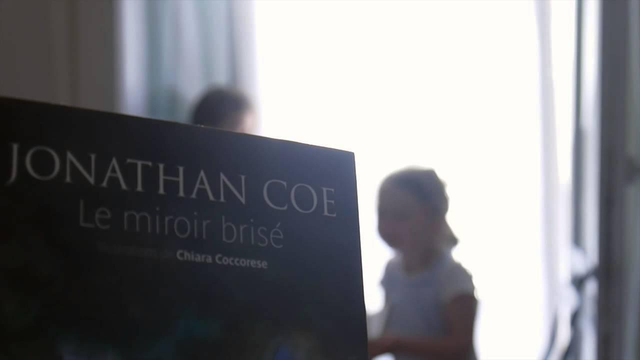 Le miroir bris de jonathan coe 1 youtube for Le miroir brise