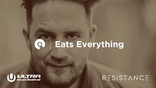 Eats Everything - Ultra Miami 2017: Resistance powered by Arcadia - Day 3 (BE-AT.TV)