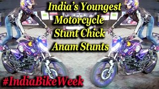 India's youngest stunt chic Anam perform Stunts at India Bike Week
