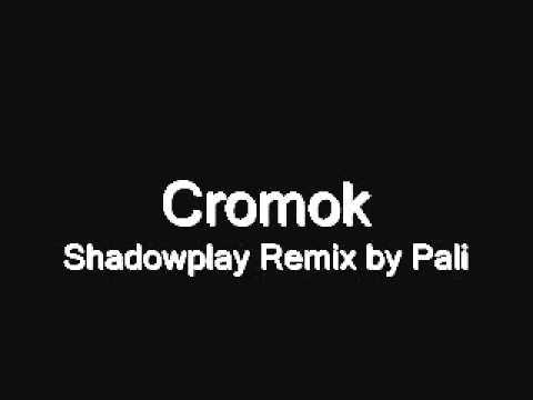 Cromok - Shadowplay