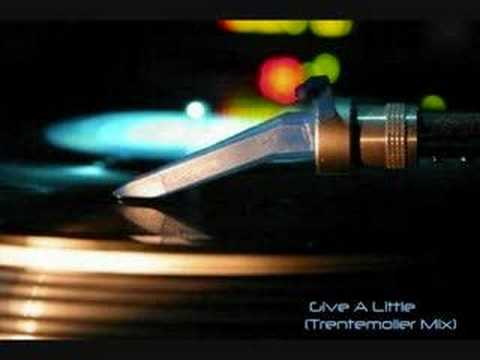 Give A Little (Trentemoller Mix)