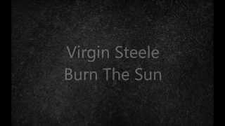 Watch Virgin Steele Burn The Sun video