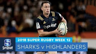 HIGHLIGHTS: 2018 Super Rugby Week 12: Sharks v Highlanders