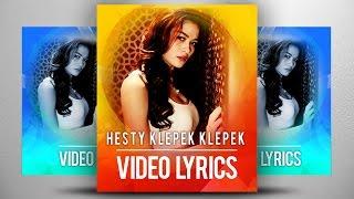 Hesty Klepek Klepek Curi Curi Curhat Official Video Lyrics NAGASWARA musik