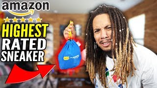 I BOUGHT THE HIGHEST RATED SNEAKER ON AMAZON !!!