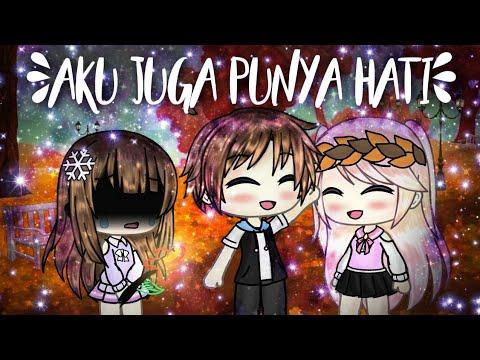 Download ||♡Aku Juga Punya Hati♡|| Gacha Life Mini Movie Indonesia Mp4 baru