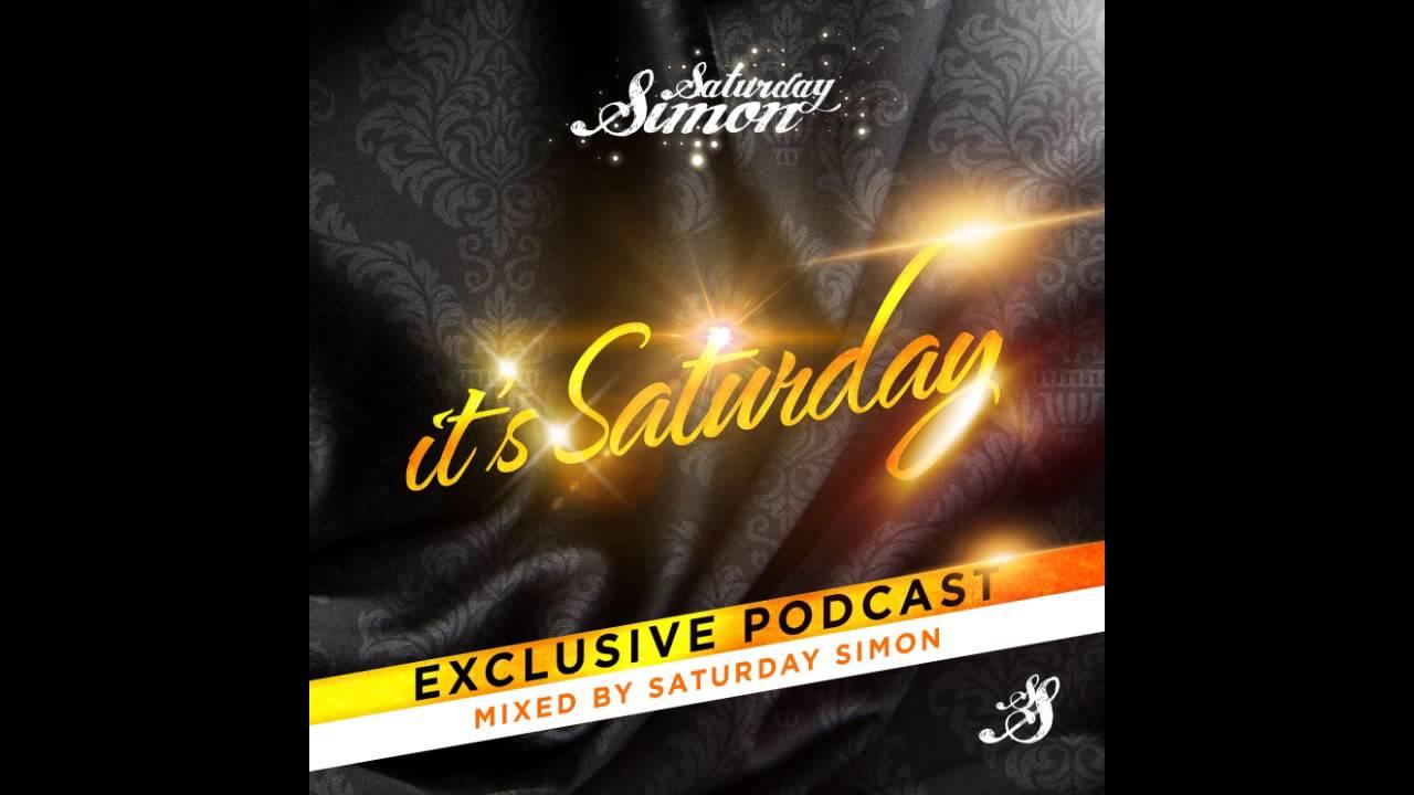 SATURDAY SIMON - IT'S SATURDAY y2013w10 weekly podcast show
