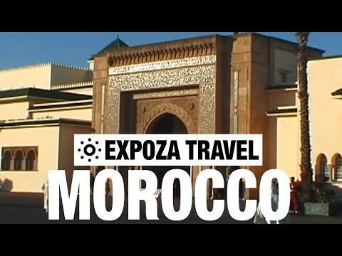 Morocco Vacation Travel Video Guide • Great Destinations