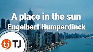 Watch Engelbert Humperdinck A Place In The Sun video