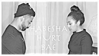 HABESHA HURT BAE ( HABESHA COUPLES BREAKUP) BELLA&darren
