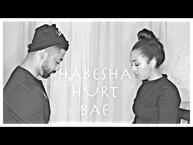 HABESHA HURT BAE ( HABESHA COUPLES BREAKUP) BELLA&darren