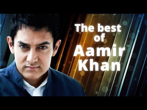 The best of Aamir Khan