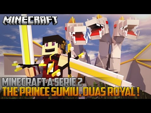 Minecraft: A Serie 2 - The Prince Sumiu, Duas Royal Guardian! ‹ 76   Amenic › video