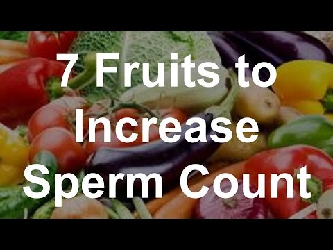 7 Fruits to Increase Sperm Count