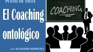 El Coaching ontológico