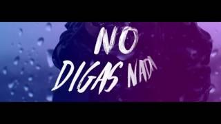 Mario Bautista - No Digas Nada (Lyric Video)