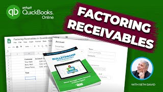 Accounting for Factoring Receivables in QuickBooks Online