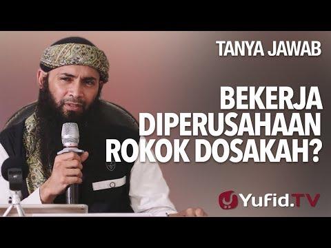 Bekerja Diperusahaan Rokok Dosakah? - Ustadz DR Syafiq Riza Basalamah, MA. - Tanya Jawab Yufid.TV