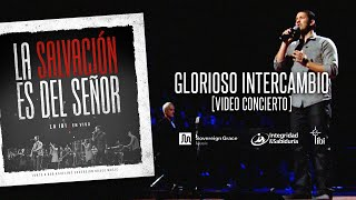 Glorioso intercambio - La IBI [Video OFICIAL]