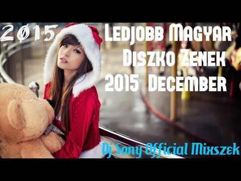 Legjobb Magyar Diszkó Zenék 2015 December