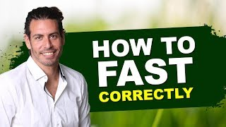 How to fast correctly - best advice from a Breatharian fasting expert