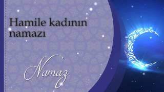 Hamile kadının namazı - Sorularla İslamiyet