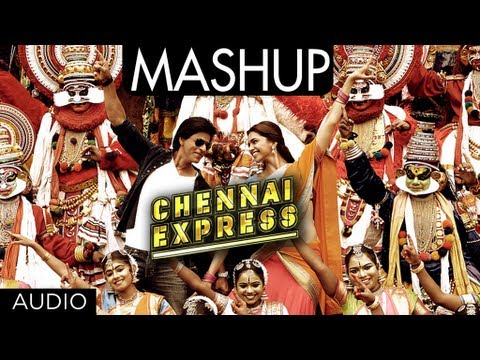 Chennai Express Mashup |  Shahrukh Khan Deepika Padukone | Kiran...