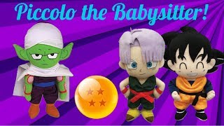Anime Plush Adventures: Piccolo the Babysitter!