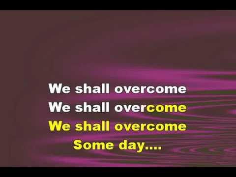 WE SHALL OVERCOME SOMEDAY, Graphics Enhanced Karaoke of a Freedom-song