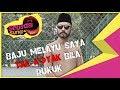 Baju Melayu Saya Tak Koyak Bila Rukuk - Sensasi Suria
