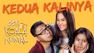 Kedua Kalinya (OST KOALA KUMAL) - Sheryl Sheinafia (Official Video Lyric)