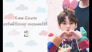 Lee Know cute&funny moments! 2