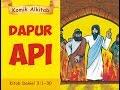 DAPUR API - Sadrakh Mesakh Abednego - film animasi cerita alkitab anak kristen sekolah minggu thumbnail