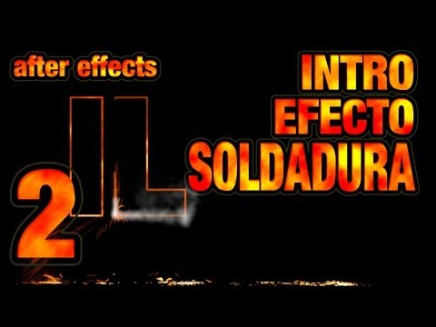 AFTER EFFECTS: Intro efecto soldadura (2 de 2)