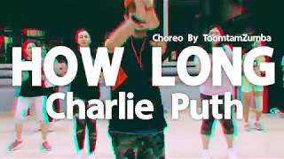 Download Lagu Zumba®️ | How Long - Charlie Puth | Choreo By ToomtamZumba Gratis STAFABAND