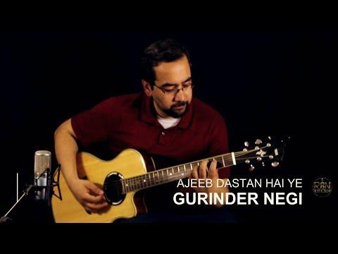 Ajeeb Dastan Hai Yeh (instrumental cover)  |  Dil Apna Aur Preet Parai(1960) | Gurinder Negi