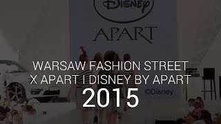 Warsaw Fashion Street 2015 - Disney by Apart