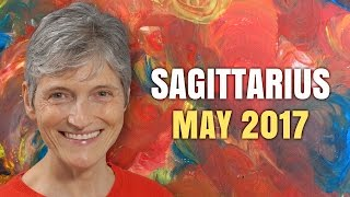 SAGITTARIUS MAY 2017 HOROSCOPE | Barbara Goldsmith Astrologer