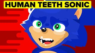 YOU vs Human Teeth SONIC From the Horrifying First Movie Trailer - Who Would Win? (Sonic Meme)