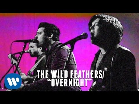 The Wild Feathers - Overnight [Official Music Video]