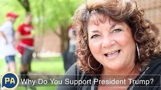 Video: Why Do You Support President Donald Trump?