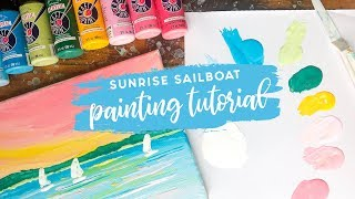 Easy Acrylic Painting Tutorial - Sunrise Sailboats (for beginners)